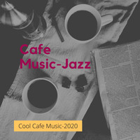 Cafe Music-Jazz - Cool Cafe Music
