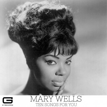 Mary Wells - Ten songs for you