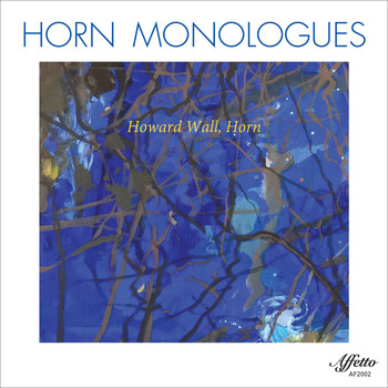 Howard Wall - Horn Monologues