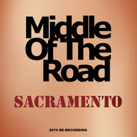 Middle Of The Road - Sacramento (2019 Re-Recording)