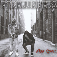 Forerunners - Free Spirit (Explicit)