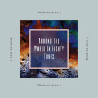 Winifred Atwell - Around The World in 80 Tunes