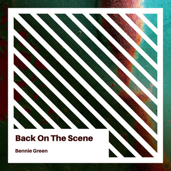 Bennie Green - Back on the Scene