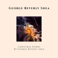 George Beverly Shea - Christmas Hymns