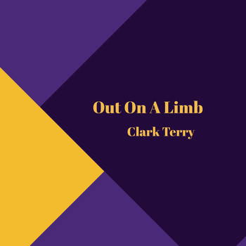 Clark Terry - Out on a Limb