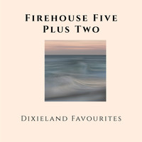 Firehouse Five Plus Two - Dixieland Favourites