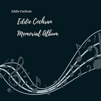 Eddie Cochran - The Eddie Cochran Memorial Album