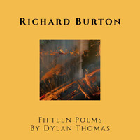 Richard Burton - Fifteen Poems by Dylan Thomas