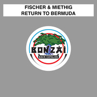 Fischer & Miethig - Return To Bermuda