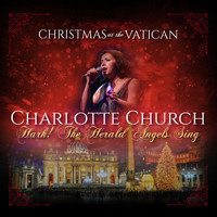 Charlotte Church - Hark! The Herald Angels Sing (Christmas at The Vatican) (Live)