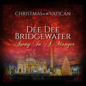 Dee Dee Bridgewater - Away in a Manger (Christmas at The Vatican) (Live)