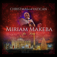 Miriam Makeba - In Time (Christmas at The Vatican) (Live)
