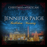 Jennifer Paige - Bethlehem Morning (Christmas at The Vatican) (Live)