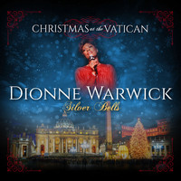 Dionne Warwick - Silver Bells (Christmas at The Vatican) (Live)