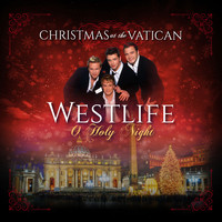 Westlife - O Holy Night (Christmas at The Vatican) (Live)