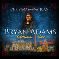 Bryan Adams - Christmas Time (Christmas at The Vatican) (Live)