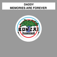 Daddy - Memories Are Forever