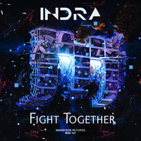 Indra - Fight Together