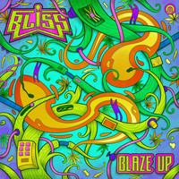 Bliss - Blaze Up
