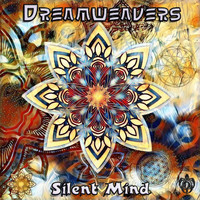 Dreamweavers - Silent Mind