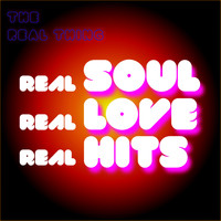 The Real Thing - Real Soul / Real Love / Real Hits