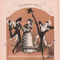 Art Blakey & The Jazz Messengers - Masked Ball