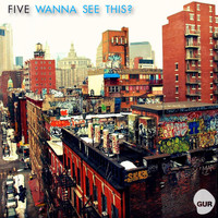 Five - Wanna See This? EP