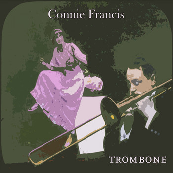 Connie Francis - Trombone