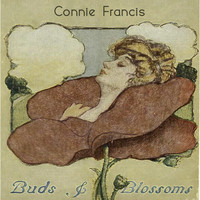 Connie Francis - Buds & Blossoms