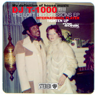 DJ t-1000 - The Loft Bed Sessions EP (Explicit)