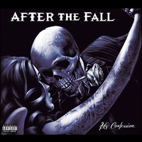 After The Fall - My Confession (Explicit)