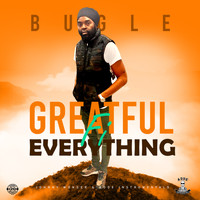 Bugle - Greatful Fi Everything
