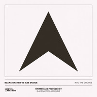 Blake Baxter vs Abe Duque - Into The Groove