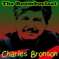 The Bomboclaat - Charles Bronson