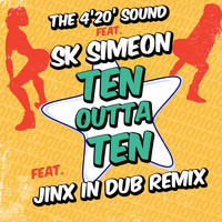 The 4'20' Sound / - Ten Outta Ten