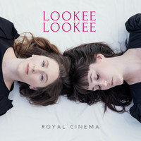 Royal Cinema - Lookee Lookee