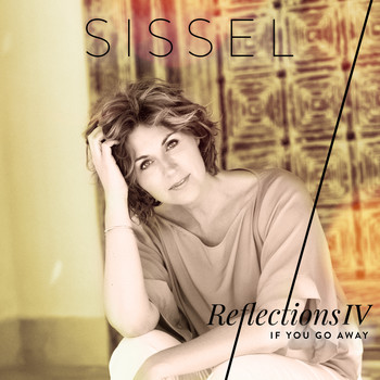 Sissel - If You Go Away