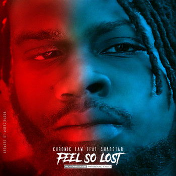 Chronic Law - Feel So Lost (Explicit)