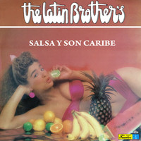 The Latin Brothers - Salsa y Son Caribe