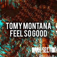 Tomy Montana - Feel So Good