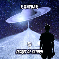 k.raybak - Secret of Saturn