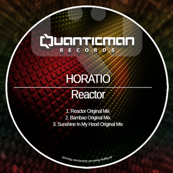 Horatio - Reactor