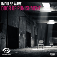 Impulse Wave - Door Of Punishment
