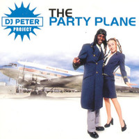 DJ Peter Project - The Party Plane
