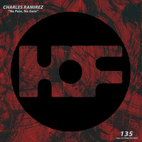 Charles Ramirez - No Pain, No Gain