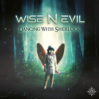 Wise N Evil - Dancing With Sherlock