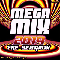 Paul Brugel - Mega Mix 2019 : The Yearmix (Mixed By Paul Brugel)