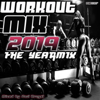 Paul Brugel - Workout Mix 2019 : The Yearmix (Mixed By Paul Brugel)