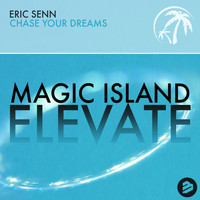 Eric Senn - Chase Your Dreams (Extended Mix)