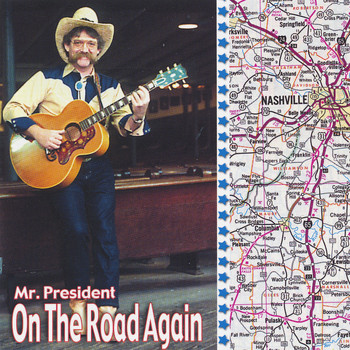 Mr. President - On the Road Again